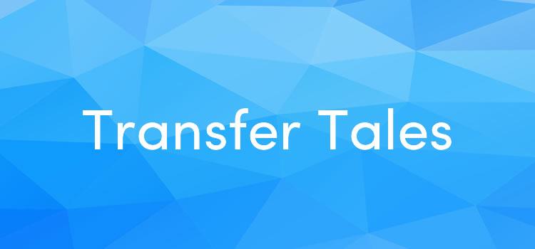 Transfer Tales